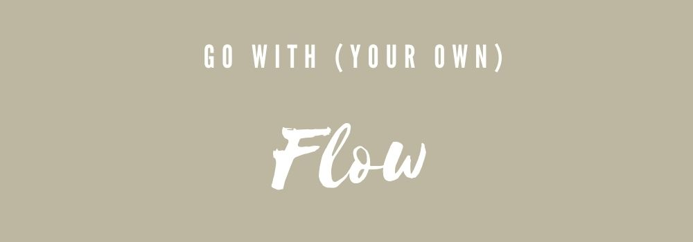 Kom tot bloei: go with your own flow